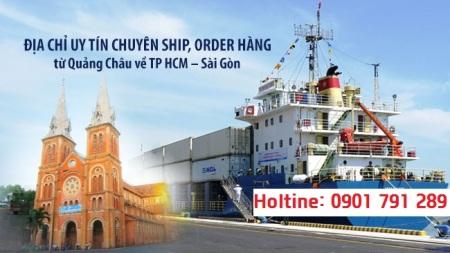 nhận ship hàng từ quảng châu về Sài gòn - TP HCM